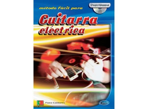 Método para aprendizagem/Livros de guitarra Carisch Método Fácil para Guitarra Elétrica com CD