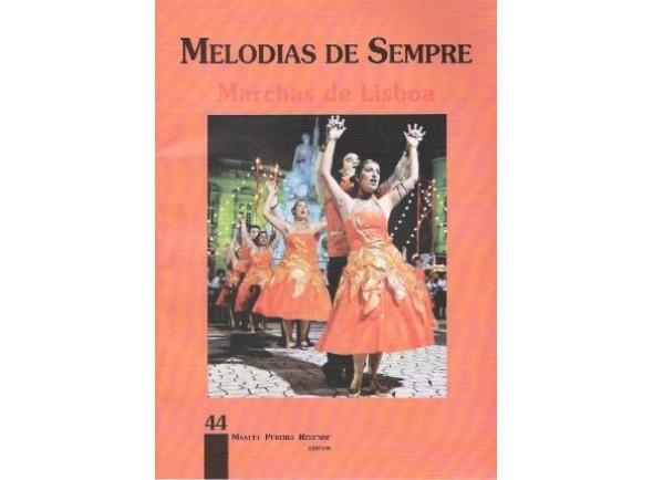 Livro de canções Manuel Pereira Resende Melodias de Sempre Marchas de Lisboa 44