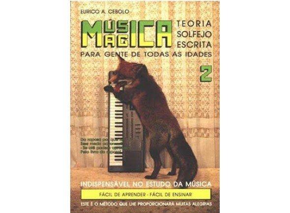 Método para aprendizagem/Método para aprendizagem Eurico A. Cebolo Música Mágica 2