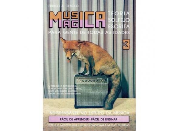 Método para aprendizagem/Método para aprendizagem Eurico A. Cebolo Música Mágica 3