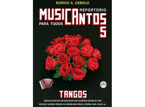 Livros de Acordeão Eurico A. Cebolo Musicantos 5 - Tangos