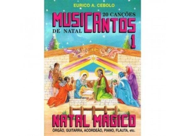 Livro de canções/Livro de canções Eurico A. Cebolo Musicantos N1 - Natal