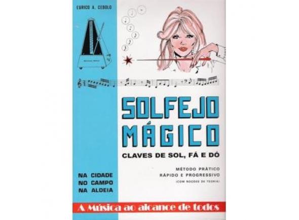 Livro de canções/Livro de canções Eurico A. Cebolo Solfejo Magico