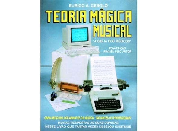 Método para aprendizagem Eurico A. Cebolo Teoria Mágica Musical