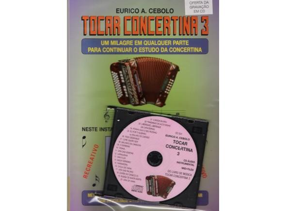 Método para aprendizagem/Livros de concertina Eurico A. Cebolo Tocar Concertina 3 com CD