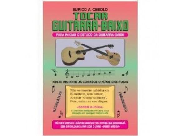 Método para aprendizagem/Livros de guitarra Eurico A. Cebolo Tocar Guitarra-Baixo com CD