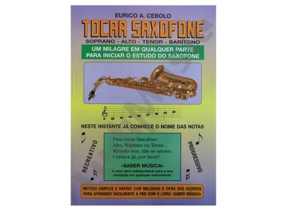 Ver mais informações do  Eurico A. Cebolo Tocar Saxofone
