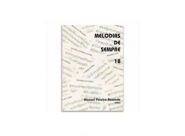 Livro de canções Manuel Pereira Resende MELODIAS DE SEMPRE 18
