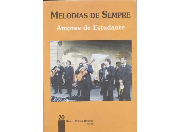 Livro de canções Manuel Pereira Resende Melodias de Sempre Amores de Estudante Nº20