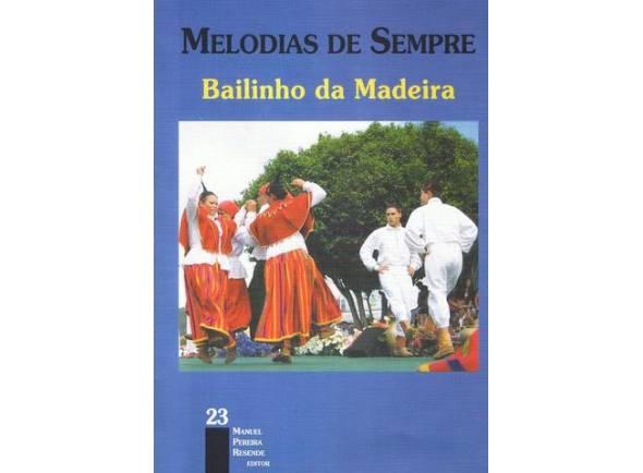 Livro de canções Manuel Pereira Resende Melodias de Sempre Bailinho da Madeira Nº23