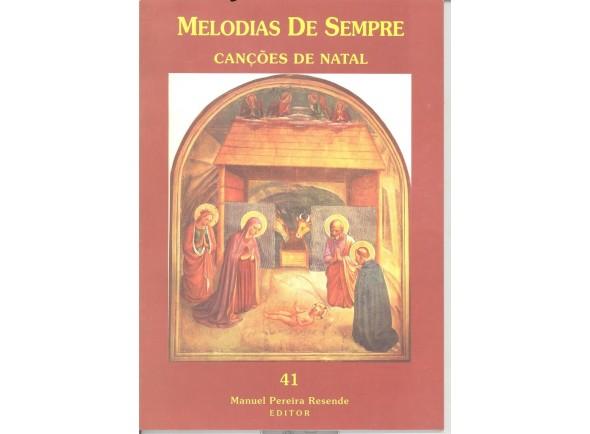 Método para aprendizagem/Livro de canções Manuel Pereira Resende Melodias de Sempre - Canções de Natal