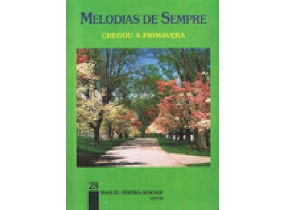 Método para aprendizagem/Livro de canções Manuel Pereira Resende Melodias de Sempre - Chegou a Primavera