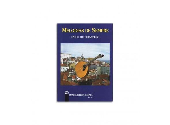 Livro de canções/Livro de canções Manuel Pereira Resende Melodias de Sempre Fado do Ribatejo 26