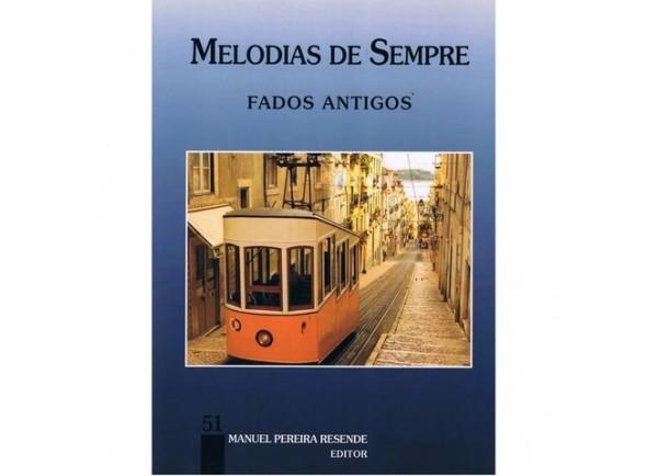 Livro de canções/Livro de canções Manuel Pereira Resende Melodias de Sempre Fados Antigos 51