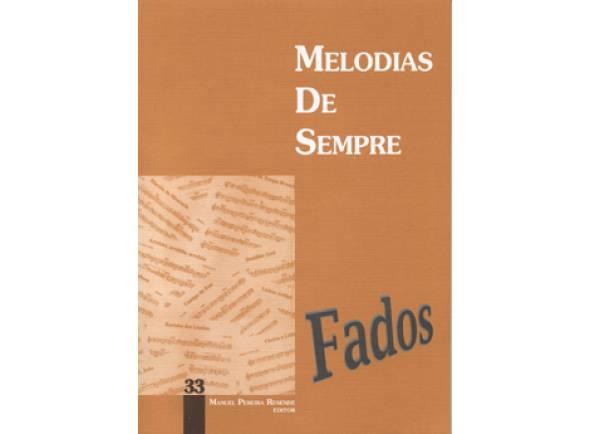 Livro de canções Manuel Pereira Resende Melodias de Sempre Fados Nº33