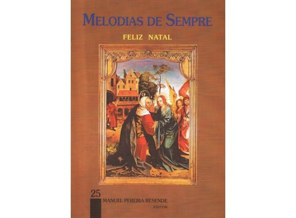 Livro de canções/Livro de canções Manuel Pereira Resende Melodias de Sempre - Feliz Natal