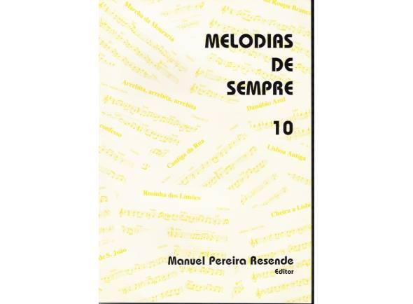 Livro de canções Manuel Pereira Resende Melodias de Sempre Nº10