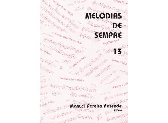 Livro de canções Manuel Pereira Resende MELODIAS DE SEMPRE Nº13