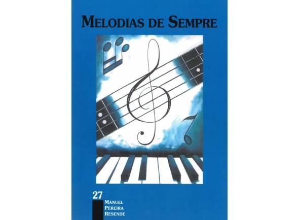 Livro de canções/Livro de canções Manuel Pereira Resende Melodias de Sempre nº27