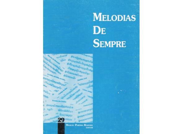 Livro de canções Manuel Pereira Resende Melodias de Sempre Nº29