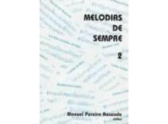 Livro de canções/Livro de canções Manuel Pereira Resende Melodias de Sempre nº2