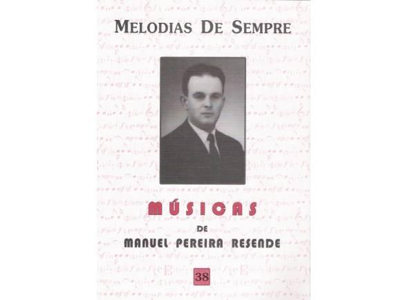Livro de canções/Livro de canções Manuel Pereira Resende Melodias de Sempre nº38