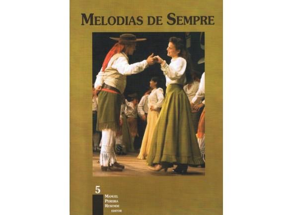 Livro de canções/Livro de canções Manuel Pereira Resende Melodias de Sempre N5