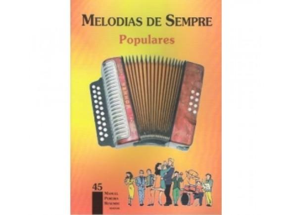 Livro de canções/Livro de canções Manuel Pereira Resende Melodias de Sempre 45 - Populares