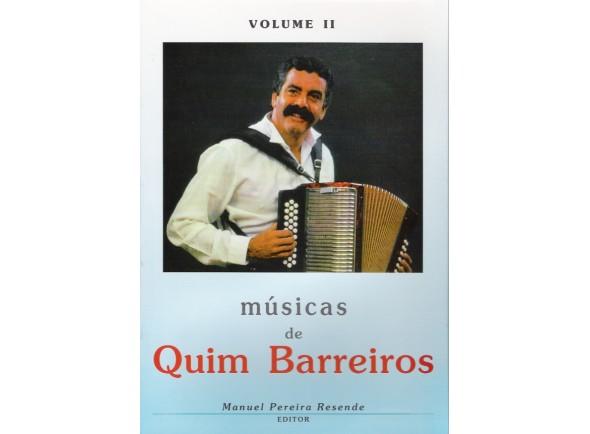 Método para aprendizagem/Livro de canções Manuel Pereira Resende Músicas de Quim Barreiros Volume II